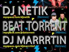 foto di Beat Torrent + DJ Netik + DJ Marrrtin